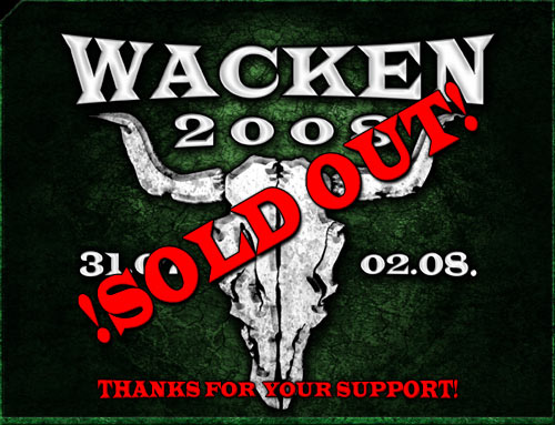 Wacken 2008 - Sold Out